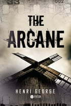 The Arcane by Henri   George