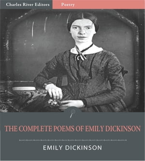 The Complete Poems of Emily Dickinson (Illustrated Edition) by Emily Dickinson