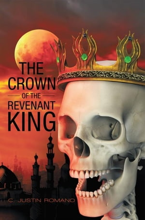 The Crown of the Revenant King An Argentia Dasani Adventure