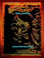 The Wasps by Aristophanes