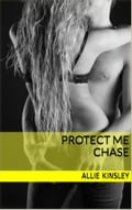9783739692418 - Allie Kinsley: Protect Me - Chase - Buch