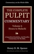 The Pulpit Commentary, Volume 6