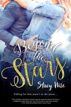 Beyond the Stars by Stacy Wise