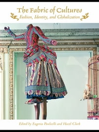 The Fabric of Cultures: Fashion, Identity, and Globalization