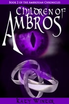 Children of Ambros by Katy Winter