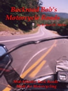 Motorcycle Road Trips (Vol. 11) Roads: Mid-Atlantic Back Roads Made For Motorcycling