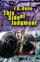 This Side of Judgment