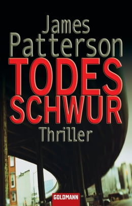 Book Todesschwur: Roman by James Patterson
