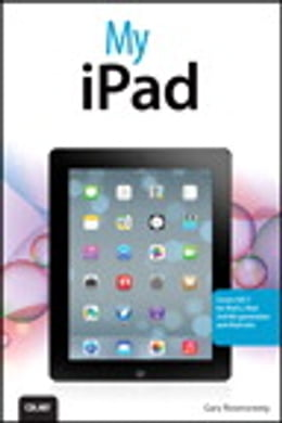 Book My iPad (covers iOS 7 for iPad 2, iPad 3rd/4th generation and iPad mini) by Gary Rosenzweig