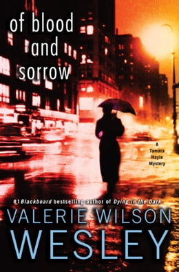 Book Of Blood and Sorrow: A Tamara Hayle Mystery by Valerie Wilson Wesley