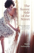 The Sunny Side of the Street by Maria Stefanidis