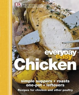 Book Everyday Easy Chicken by Dorling Kindersley