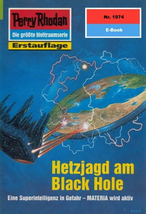 "Perry Rhodan 1974: Hetzjagd am Black Hole: Perry Rhodan-Zyklus ""Materia"" by Rainer Castor"