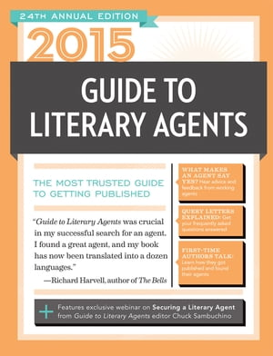2015 Guide to Literary Agents The Most Trusted Guide to Getting Published