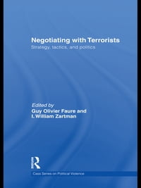 Negotiating with Terrorists: Strategy, Tactics, and Politics