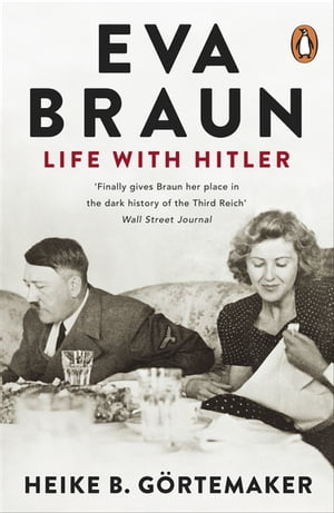 Eva Braun Life With Hitler