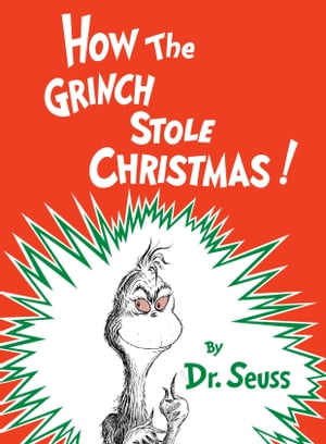 How the Grinch Stole Christmas de Dr. Seuss