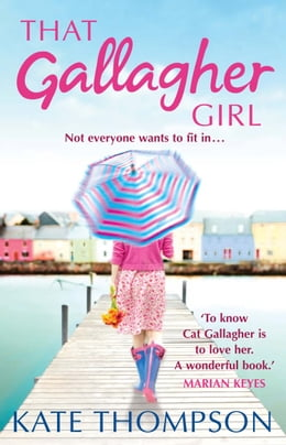 Book That Gallagher Girl by Kate Thompson