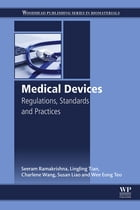 Medical Devices: Regulations, Standards and Practices by Seeram Ramakrishna