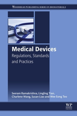 Book Medical Devices: Regulations, Standards and Practices by Seeram Ramakrishna