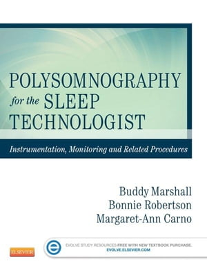 Polysomnography for the Sleep Technologist Instrumentation,  Monitoring,  and Related Procedures