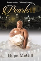 Pearls 2 (A Harlem Love Story): Book 2 by Hope McGill