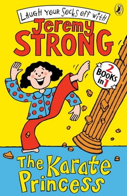 Book The Karate Princess/The Karate Princess in Monsta Trouble by Jeremy Strong