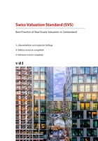 Swiss Valuation Standard (SVS): Best Practice of Real Estate Valuation in Switzerland by RICS The Royal Institution of Chartered Surveyors