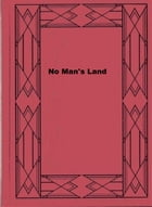 No Man's Land by Herman Cyril McNeile
