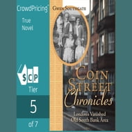 Coin Street Chronicles: London's Vanished Old South Bank Area