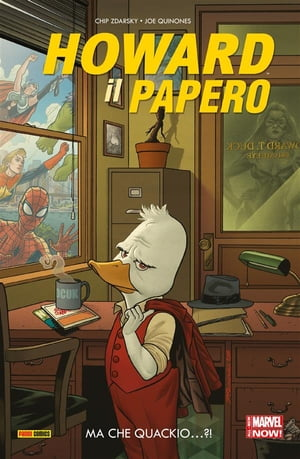 Howard Il Papero 1 (Marvel Collection): Ma Che Quackio…?! by Chip Zdarsky