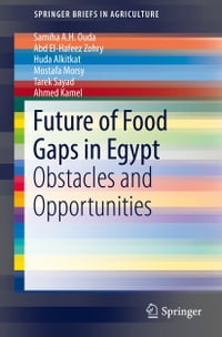 Future of Food Gaps in Egypt: Obstacles and Opportunities