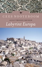 Labyrint Europa: Labyrint Europa by Cees Nooteboom