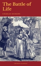 The Battle of Life (Cronos Classics) by Charles Dickens