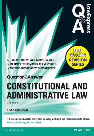 Law Express Question and Answer: Constitutional and Administrative Law (Q&A revision guide)