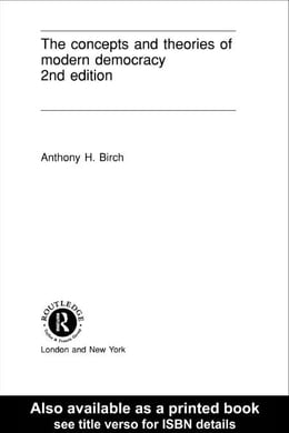 Book Concepts and Theories of Modern Democracy by Birch, Anthony H.