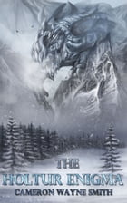 The Holtur Enigma by Cameron Wayne Smith