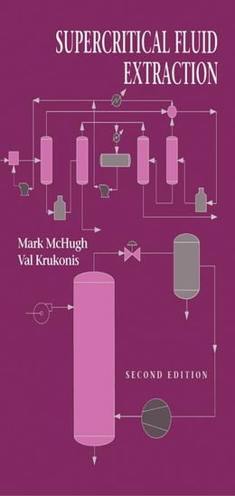 Book Supercritical Fluid Extraction: Principles and Practice by McHugh, Mark