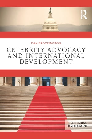 Celebrity Advocacy and International Development