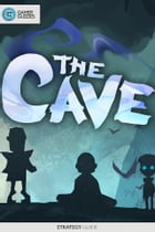 The Cave - Strategy Guide by GamerGuides.com