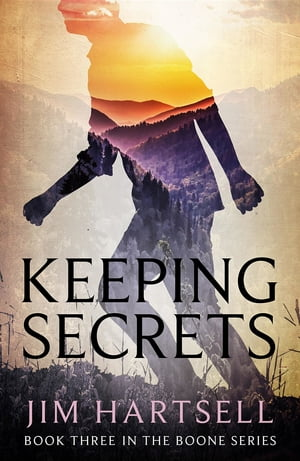 Keeping Secrets: Book Three in the Boone Series