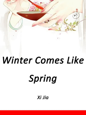 Winter Comes Like Spring: Volume 1