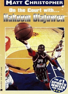 Book On the Court With... Hakeem Olajuwon by Matt Christopher
