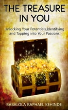 The Treasure in You by Kehinde Raphael Babalola