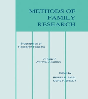 Methods of Family Research Biographies of Research Projects