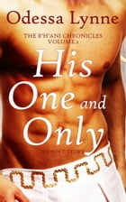 His One and Only by Odessa Lynne
