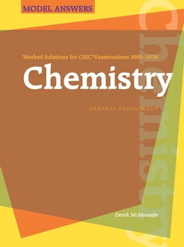 Book Worked Solutions for CSEC® Examinations 2006-2011: Chemistry by McMonagle, Derek