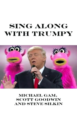 Book Sing Along With Trumpy by Scott Goodwin