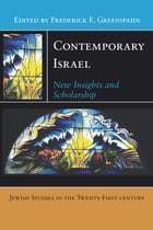 Contemporary Israel: New Insights and Scholarship