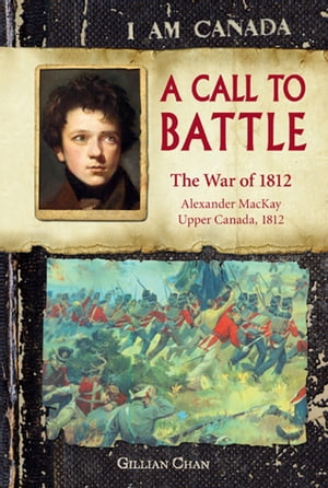 I Am Canada: A Call to Battle by Gillian Chan